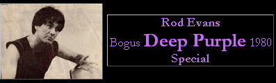 Go to the Bogus Deep Purple 1980 Special